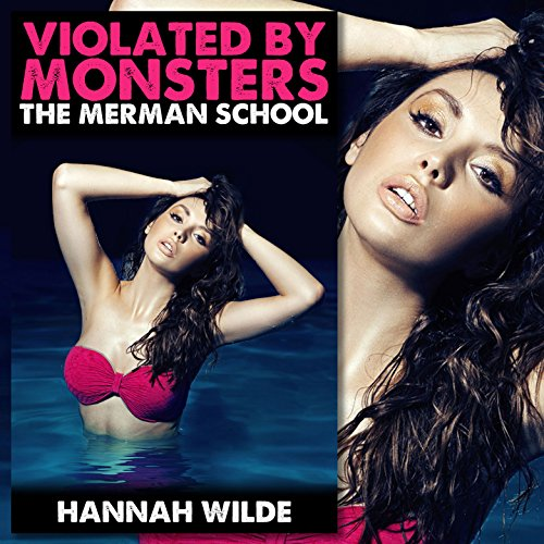 Violated by Monsters: The Merman School audiobook cover art