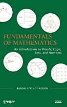 Fundamentals of Mathematics: An Introduction to Proofs, Logic, Sets, and Numbers