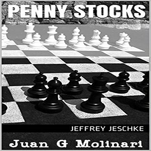 Penny Stocks                   By:                                                                                                                                 Jeffrey Jeschke                               Narrated by:                                                                                                                                 Juan G Molinari                      Length: 30 mins     Not rated yet     Overall 0.0