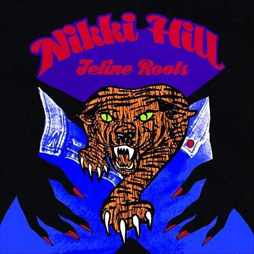 Feline Roots de Nikki Hill en Amazon Music - Amazon.es