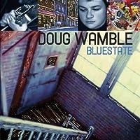 Blue State by DOUG WAMBLE