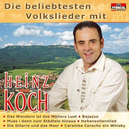 Die beliebtesten Volkslieder mit Heinz Koch