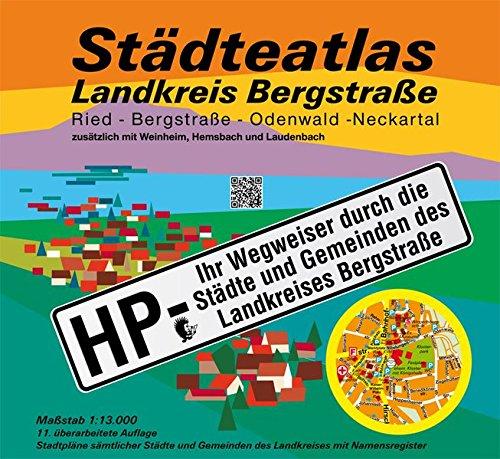 Städteatlas Landkreis Bergstraße: HP - Mit allen Städten und Gemeinden des Landkreises Bergstraße. Massstab 1:13000