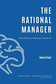 The Rational Manager : What Effective Managers Really Do