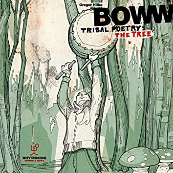 Boww: Tribal Poetry: The Tree