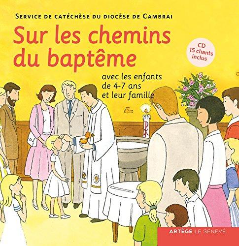 Sur les chemins du baptême - enfant 4-7 ans (Paracatéchèse C)