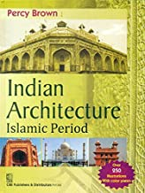 Indian Architecture Islamic Period (Pb-2014)