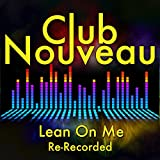 Lean on Me (Re-Recorded)