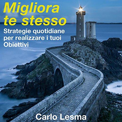 Migliora te stesso | Carlo Lesma