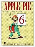 The Apple Pie - 6e - Livre de l'élève - Edition 1988