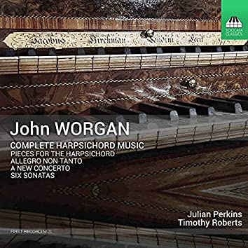 Worgan: Complete Harpsichord Music