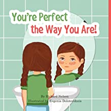 You're Perfect the Way You Are!