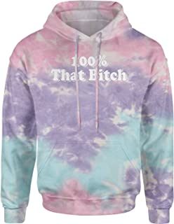 Expression Tees 100% That B-tch Unisex Adult Tie-Dye Hoodie
