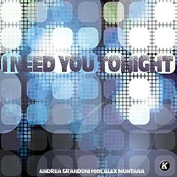 I Need You Tonight (feat. Alex Montana)