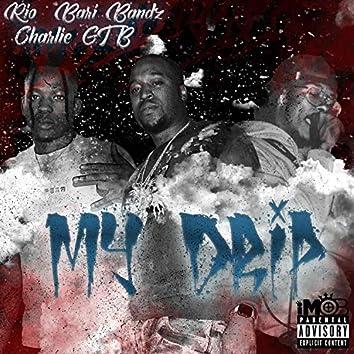 My Drip (feat. Rio & Charlie GTB)