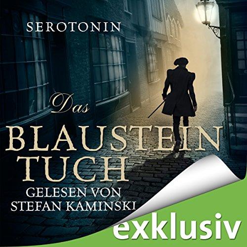 Das Blausteintuch (Das Blausteintuch 1): Ein Renaissance-Roadmovie audiobook cover art