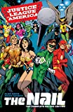 Justice League of America: The Nail: The Complete Deluxe Edition (Justice League: The Nail)