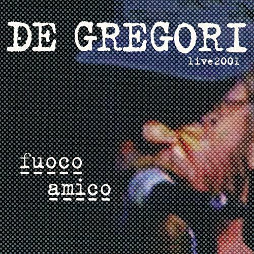 Fuoco Amico - Live 2001 (Digipack 2014)
