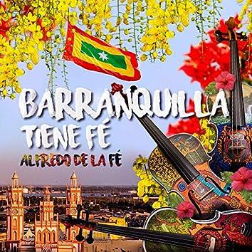 Barranquilla Tiene Fé