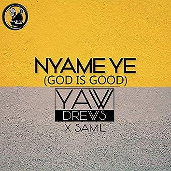 Nyame Ye (God Is Good) [feat. Sam L]