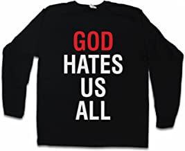 Urban Backwoods GOD Hates US All Long Sleeve T-Shirt - Kult Californication Hank Moody TV Duchovny Shirt