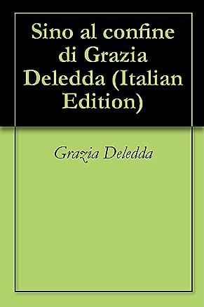 Sino al confine di Grazia Deledda