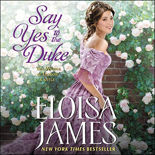 Say Yes to the Duke Audiobook By Eloisa James cover art