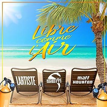 Libre comme l'air (Radio Edit)
