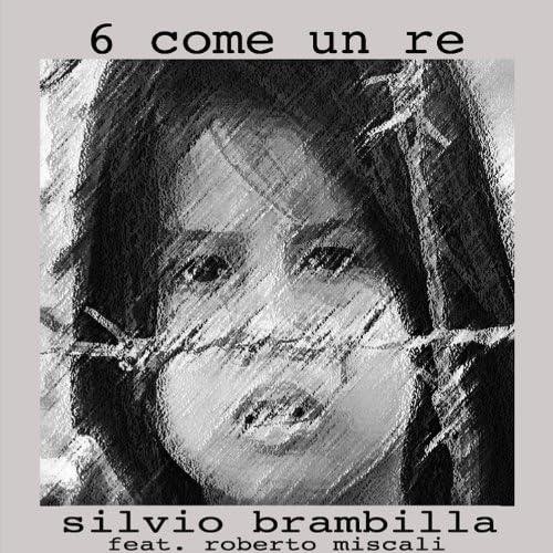 Silvio Brambilla (feat. Roberto Miscali)