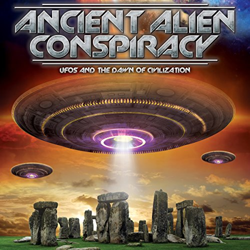 Ancient Alien Conspiracy audiobook cover art