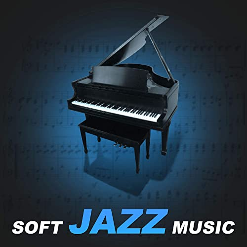 Soft Jazz Music - Smooth Piano Jazz to Club & Bar Background