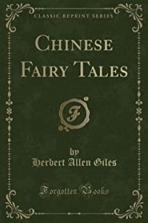 Chinese Fairy Tales (Classic Reprint)