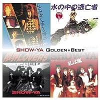 GOLDEN BEST SHOW-YA(ltd.) by Show-Ya (2013-11-27)
