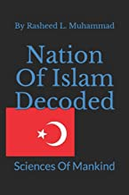 Nation of Islam Decoded: Sciences of Mankind