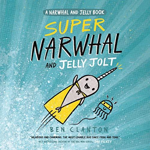 Super Narwhal and Jelly Jolt Titelbild