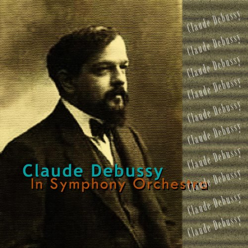 Debussy: In Symphony Orchestra