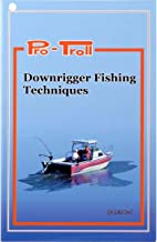 Pro-Troll Fishing Products Downrigger Fishing Techniques Book