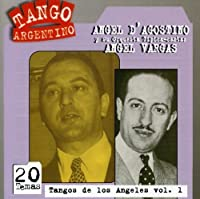 Tango De Los Angeles Vol. 1 by Angel D'Agostino (1996-10-16)
