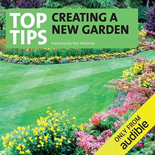 Top Tips on Creating a New Garden audiobook cover art