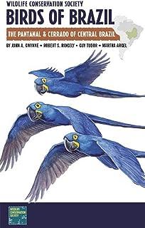 Wildlife Conservation Society Birds of Brazil: The Pantanal and Cerrado of Central Brazil