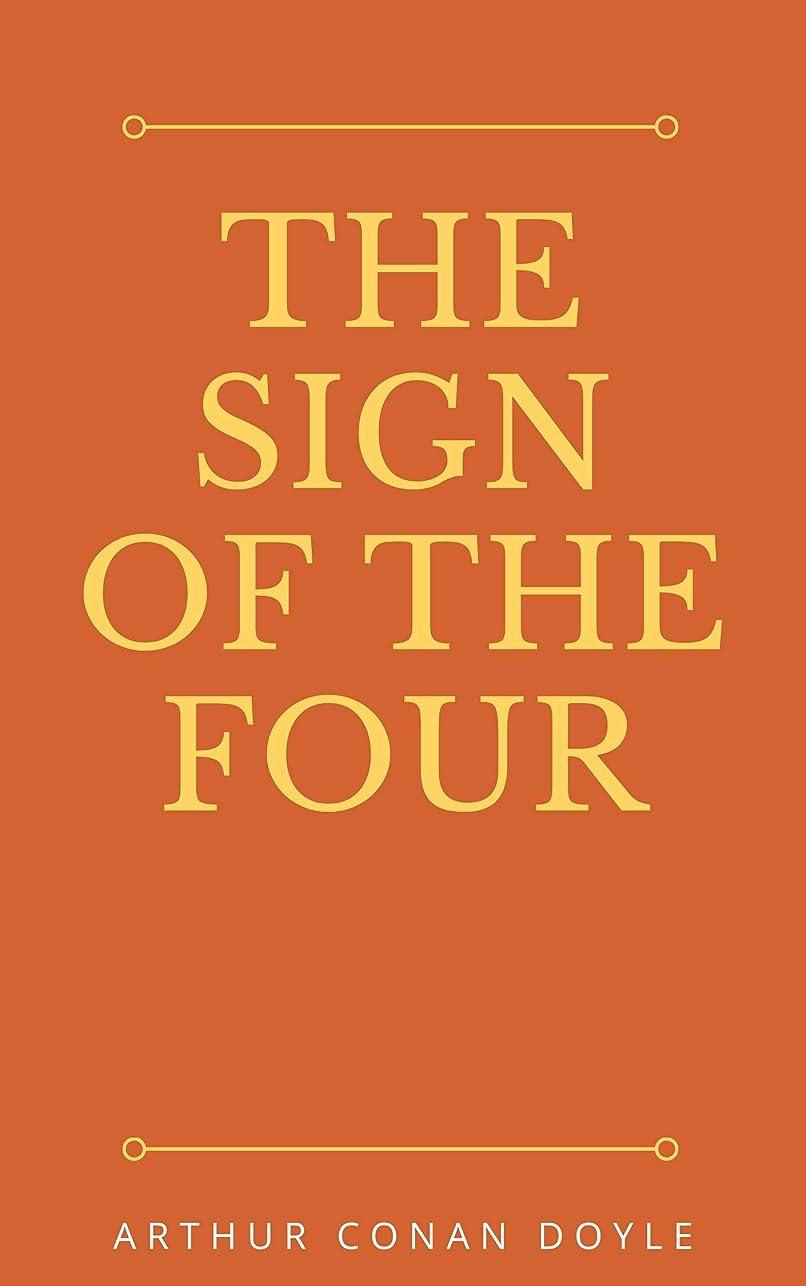 考古学的なに話すあらゆる種類のThe Sign of the Four (English Edition)