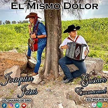El Mismo Dolor (feat. Joaquin Jesus)