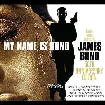 My Name Is Bond... James Bond: 50th Anniversary Edition