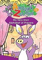 From Aardvark To Zucchini: Alphabet Of Prayers