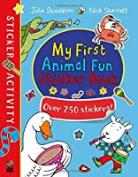 My First Animal Fun Sticker Book: Over 250 Stickers! by Julia Donaldson(2016-09-28)