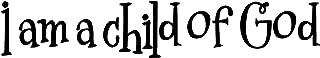 i am a child of god banner