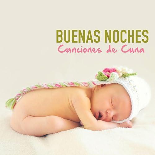 Buenas Noches - Canciones de Cuna con Sonidos de la Naturaleza para Niños