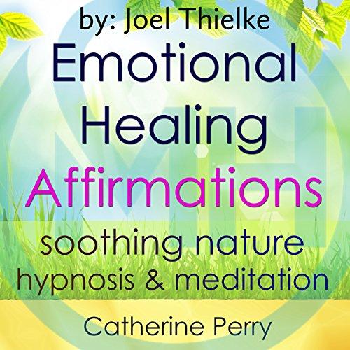 Emotional Healing Positive Affirmations Titelbild
