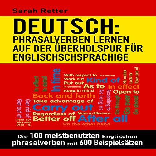 Deutsch: Phrasalverben: Lernen Auf Der Überholspur Für Englischschsprachige audiobook cover art