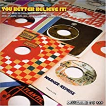 You Better Believe It: Rare & Modern Soul Gems from the vaults of Atco, Atlantic, Cotillion, Reprise, and Warner Bros. 1967-78